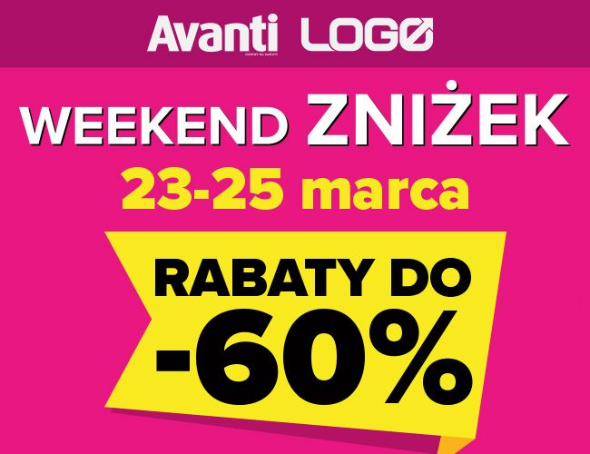 Weekend zniżek Avanti i LOGO