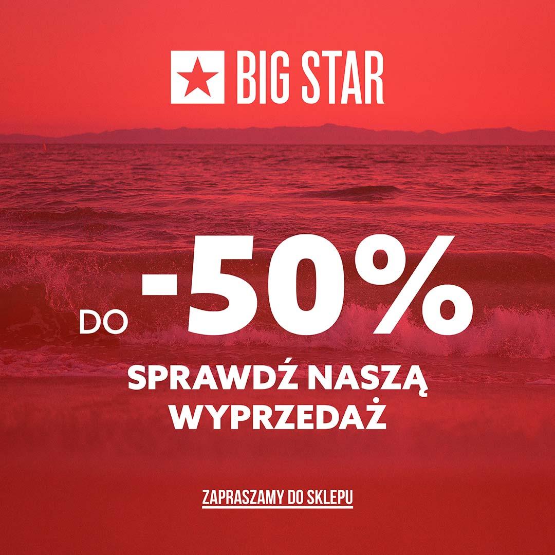 Big_Star_letnia_wyprzed_sklepy_stacjonarne_v_-50%_49_1080 x 1080